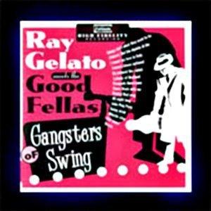 Ray Gelato meets The Good Fellas